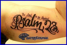psalm 23 tattoo meaning 45 ideas and designs. Black Bedroom Furniture Sets. Home Design Ideas
