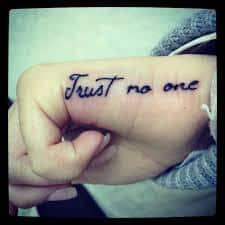 Trust no one tattoo meaning ideas designs japanese for Trust no one tattoo